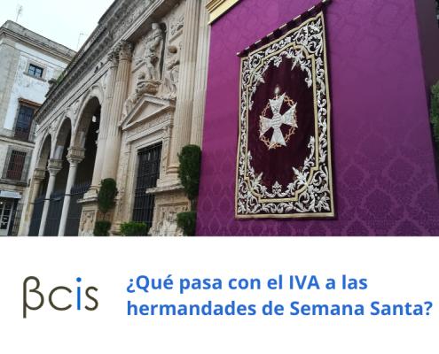 ¿Qué pasa con el IVA a las hermandades de Semana Santa?