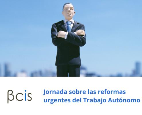 Jornada sobre las reformas urgentes del trabajo autónomo